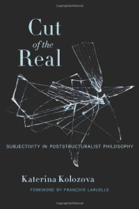 Cut-of-the-Real-Subjectivity-in-Poststructuralist-Philosophy